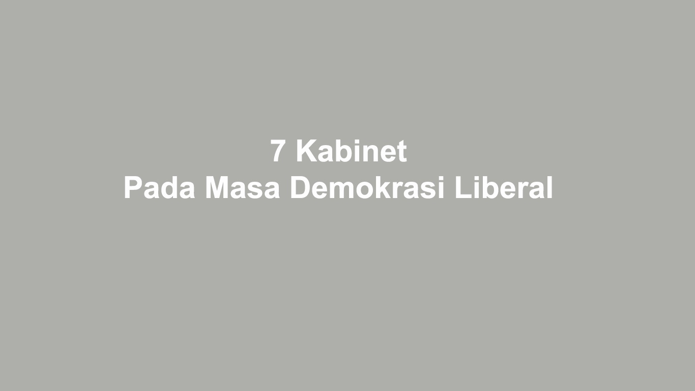 Kabinet Pada Masa Demokrasi Liberal